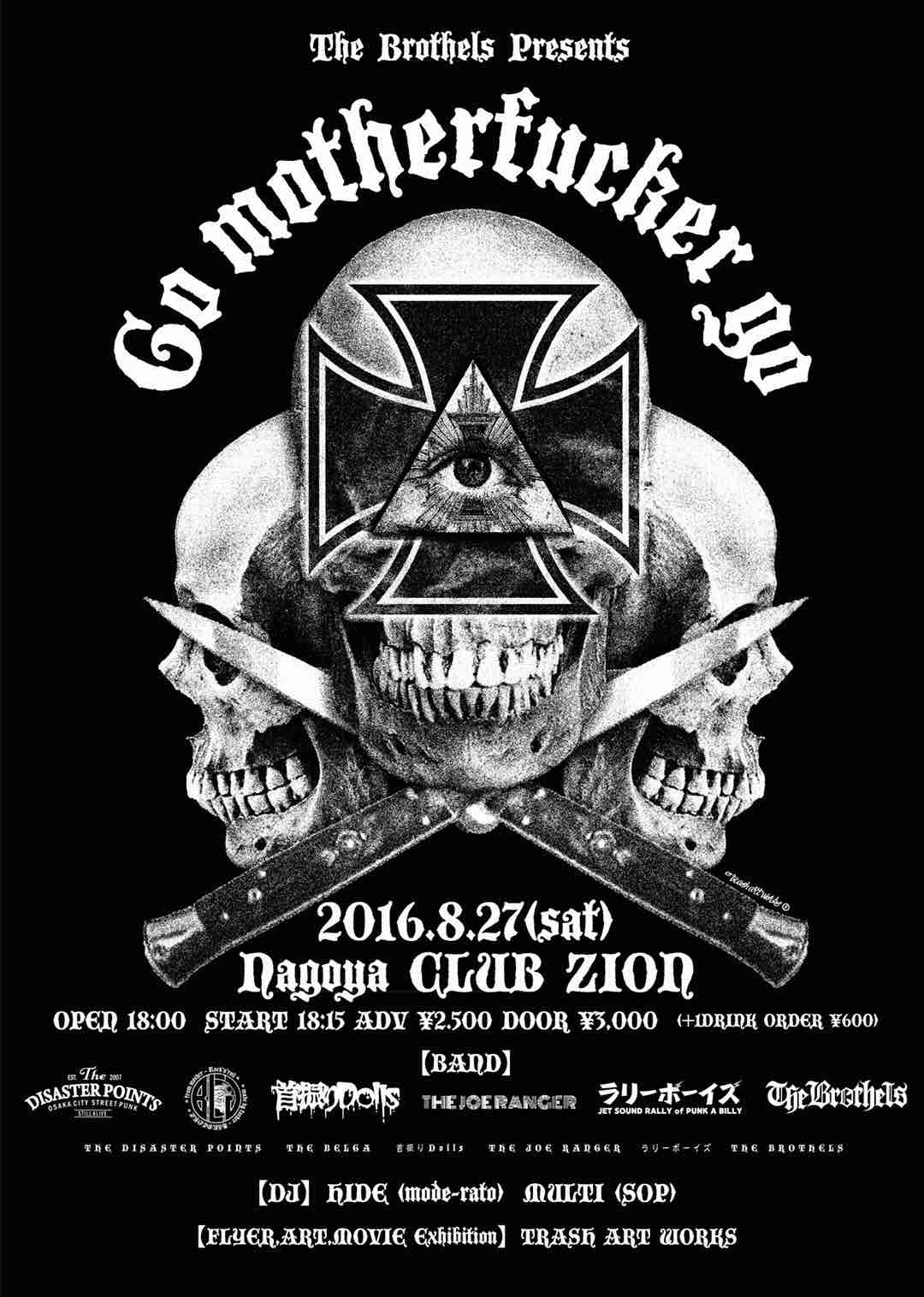 2016.08.27 THE BROTHELS Presents「GO MOTHERFUCKER GO vol.38」