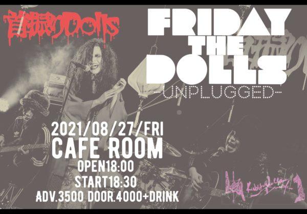 首振りDollsアコースティック公演『FRIDAY THE DOLLS-Unplugged-』